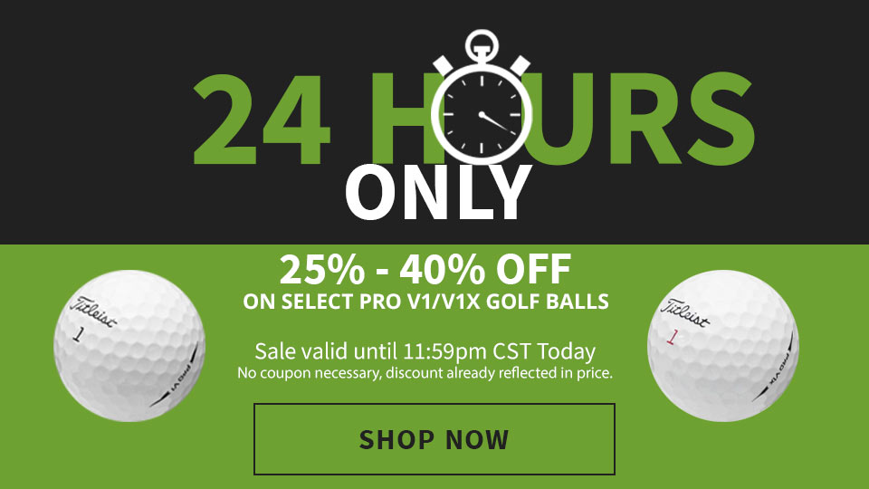 24 Hr Pro V1/V1x Flash Sale