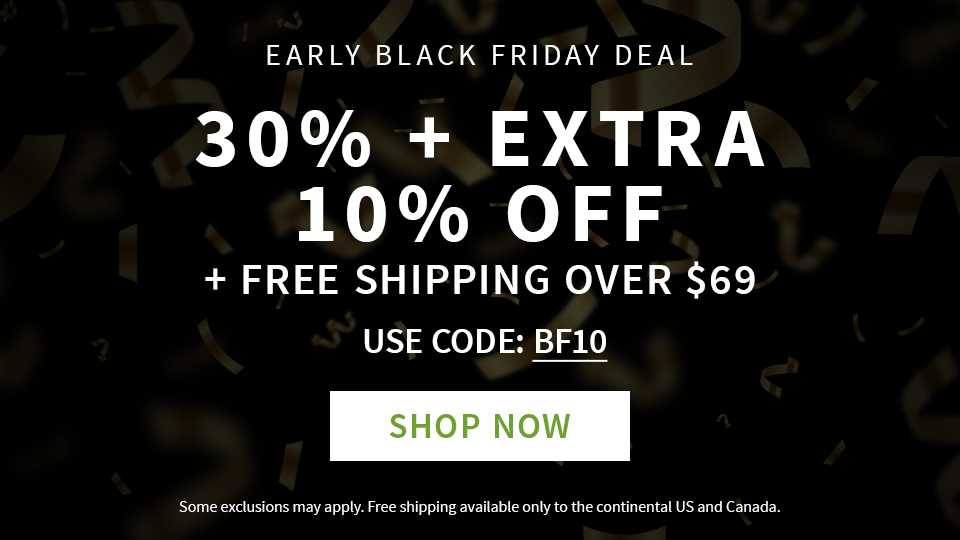Early Black Friday Deal- FS over $69 + Extra 10%