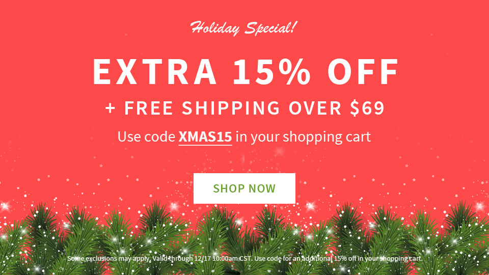 Holiday Special- FS over $69 + Extra 15%