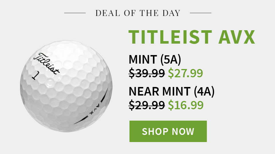 Deal of the Day - Titleist AVX