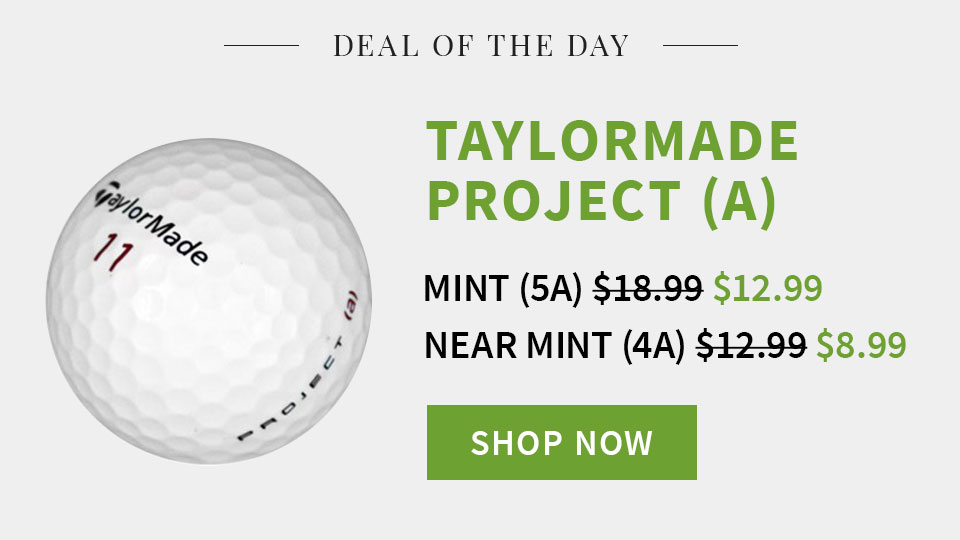 Deal of the Day - TaylorMade Project (a)